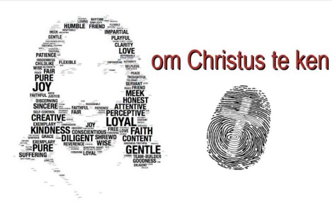 Om Christus te Ken